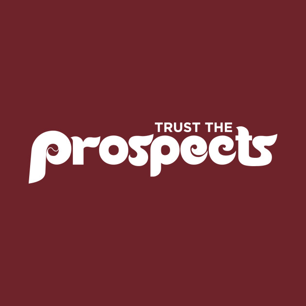 Trust The Prospects