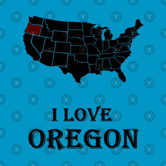I love Oregon | American History & American Love | Black Power & White Power | White Pride, Black Pride & American patriotism | American state & American city | Oregon sport & Oregon dream | American patriotic T-shirts, Hoodie, gifts, accessories.