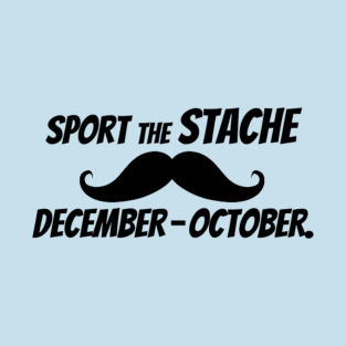 Sport The Stache December-October. t-shirts