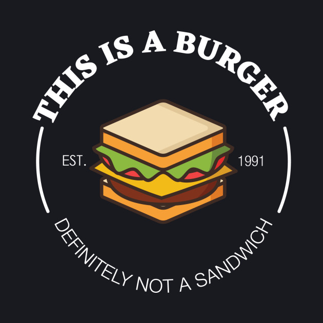 This is a Burger!