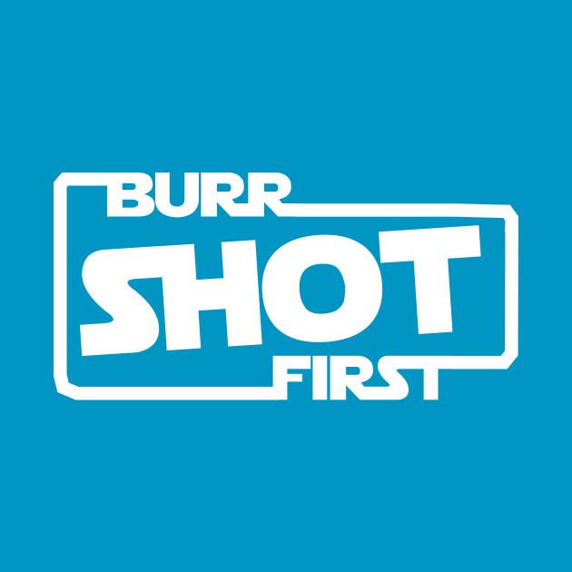 Burr Shot First Logo
