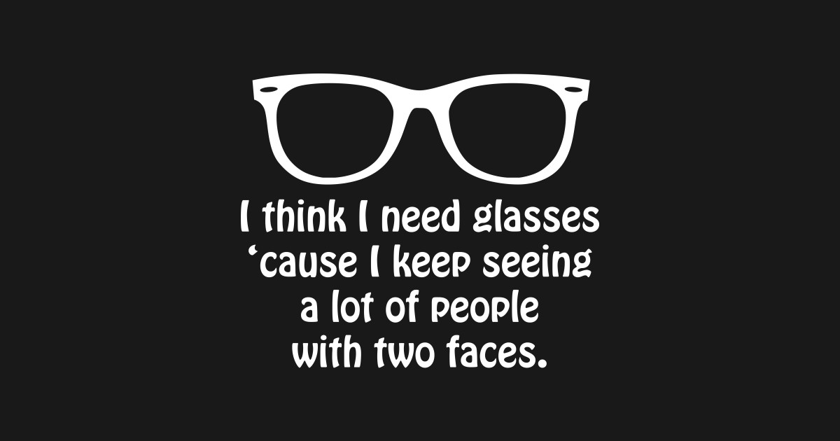 4d38d5c9175 I Keep Seeing People with Two Faces Glasses T-Shirt - Glasses - Kids  T-Shirt