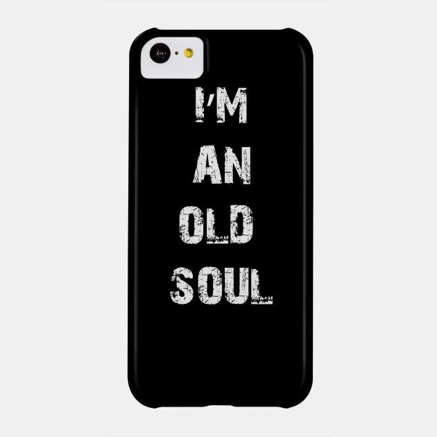 I am an old soul