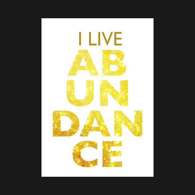 I LIVE ABUNDANCE-VORTEX
