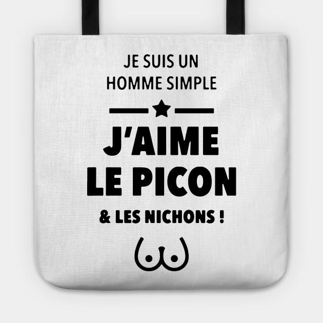 Je Suis Un Homme Simple Jaime Le Picon And Les Nichons