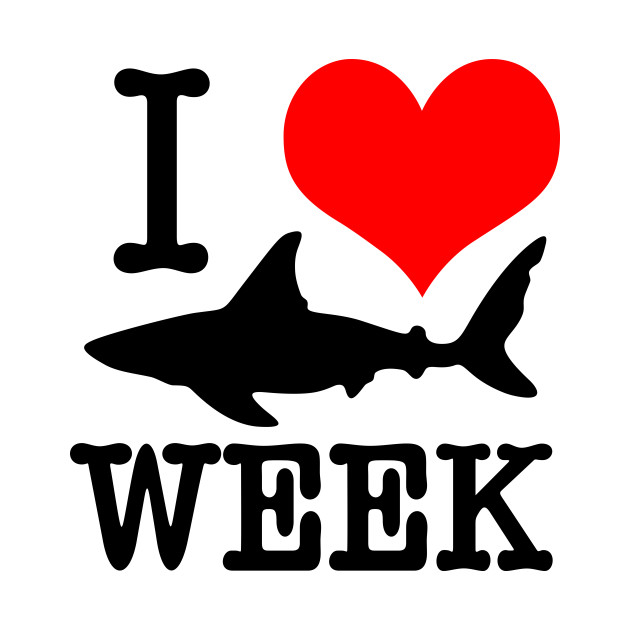 Fabulous I Love Shark Week - I Love Shark Week - T-Shirt | TeePublic GN31