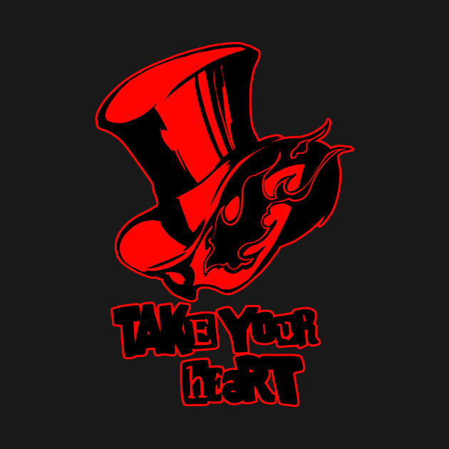 take your heart persona 5 t shirt teepublic. Black Bedroom Furniture Sets. Home Design Ideas