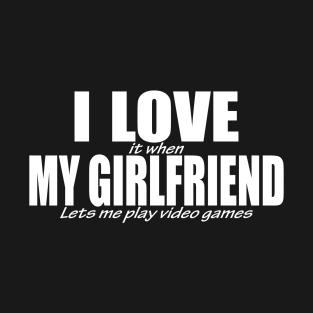 i love my girlfriend quotes t shirts teepublic