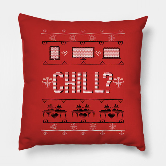 Christmas And Chill.Christmas And Chill