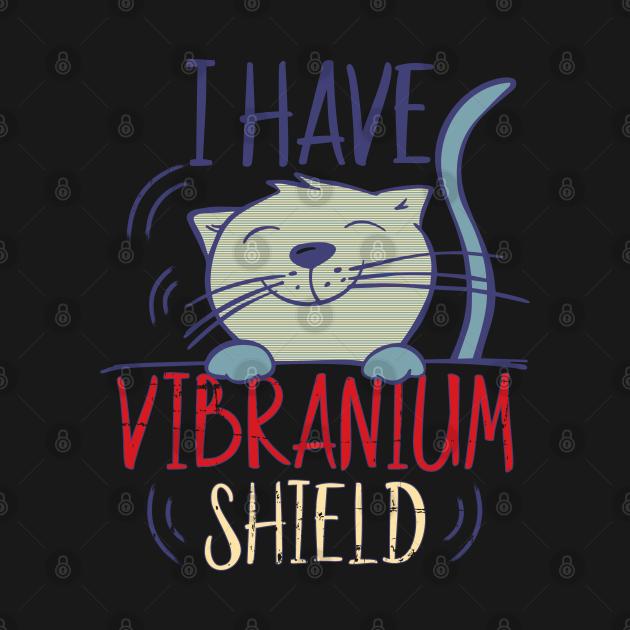 Retro I Have Vibranium Shield Cute Cat Vibrating