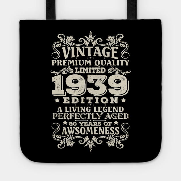 Vintage Made In 1939 80 Years Old Shirt 80th Birthday Gifts Tote