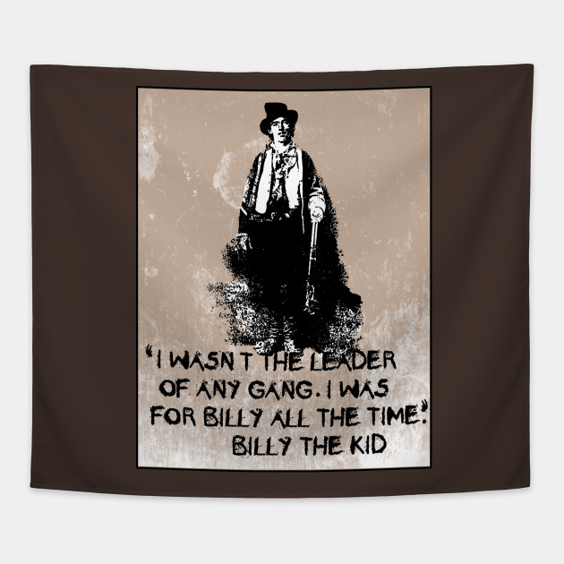 Billy The Kid Quotes