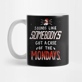 office space coffee mug. A Case Of The Mondays T Shirt Mug Office Space Coffee