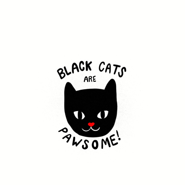 Black Cats are Pawsome!