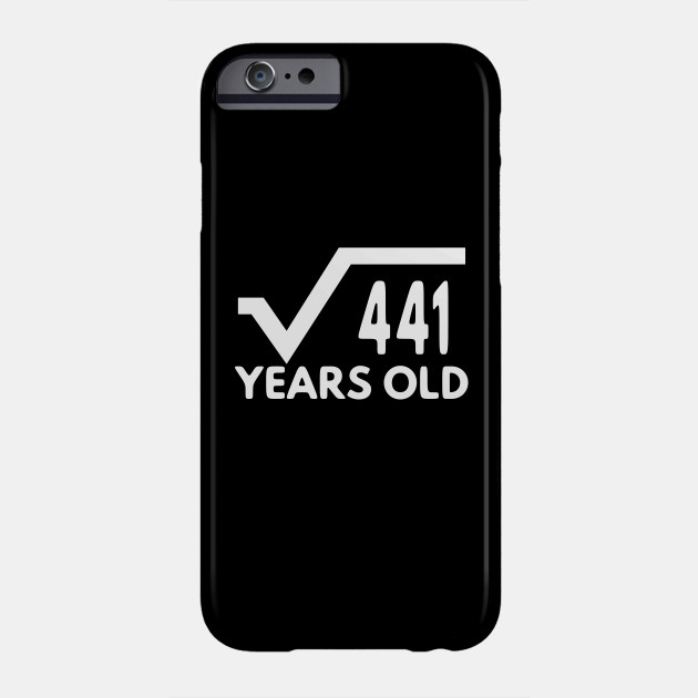 Funny Math T Shirt For Men Birthday Gift Of Age Boy And Girl 21st Idea Phone Case