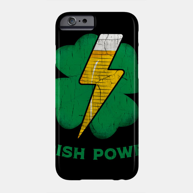 Irish Shamrock Power Funny St.Patrick's Day Beer Drinking Phone Case