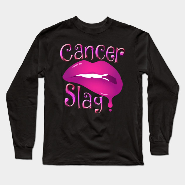 Zodiac Cancer Slay Pink Lips Long Sleeve T Shirt