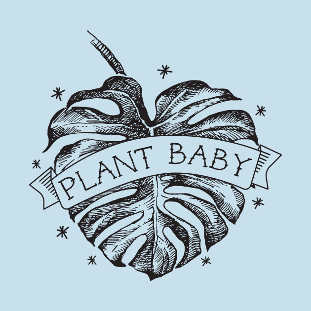 Plant Baby - Black Print