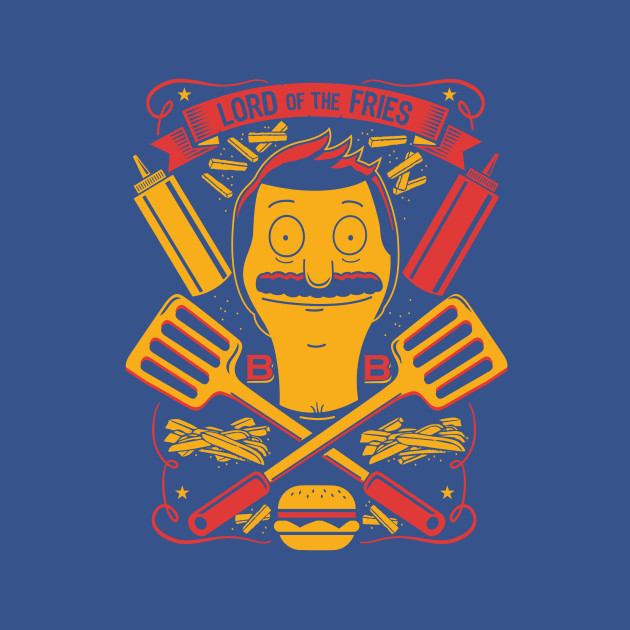 Bob's Burgers Lord Of The Fries