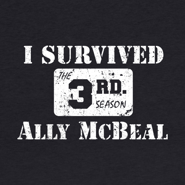 I Survived Ally McBeal The 3rd Season