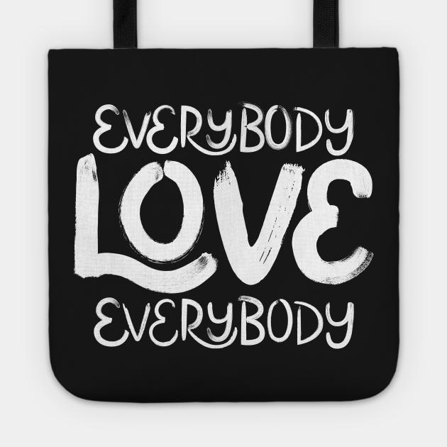 Everybody Love Everybody