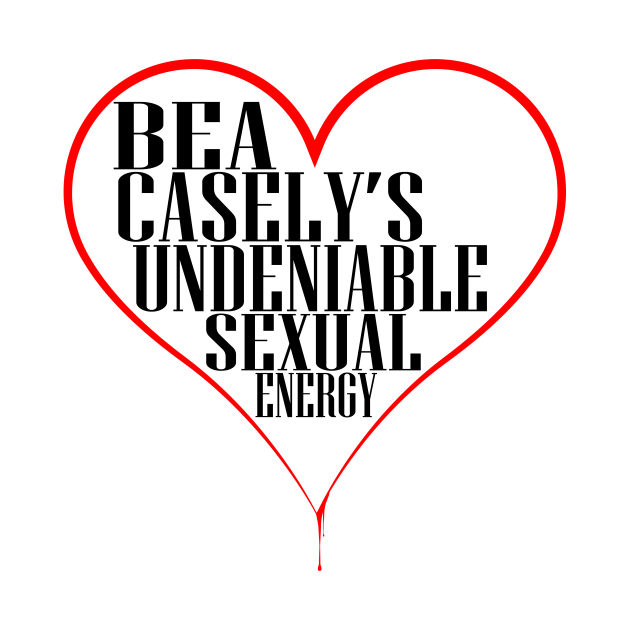 Bea Casely's Undeniable Sexual Energy - Black Text