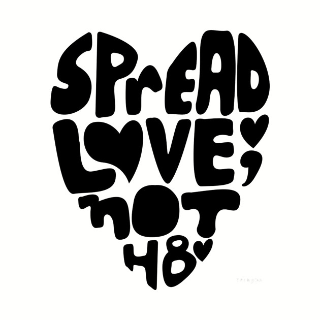 Spread Love, Not Hate