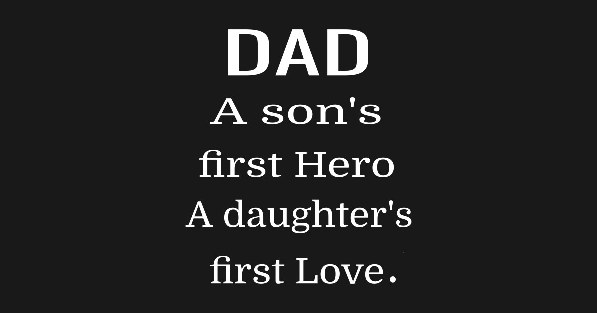 4aa5c8976 DAD A son's first Hero A daughter's first Love Gift Crewneck Sweatshirt