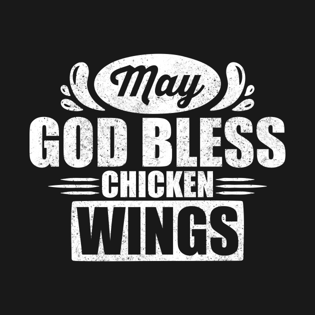May God Bless Chicken Wings