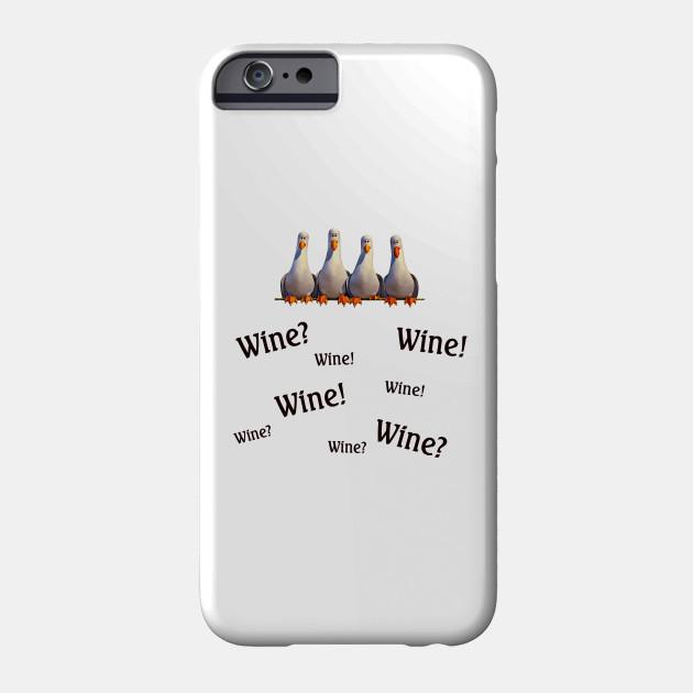 Wine? Wine!