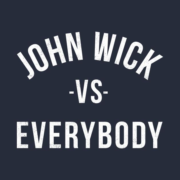 John Wick vs Everybody