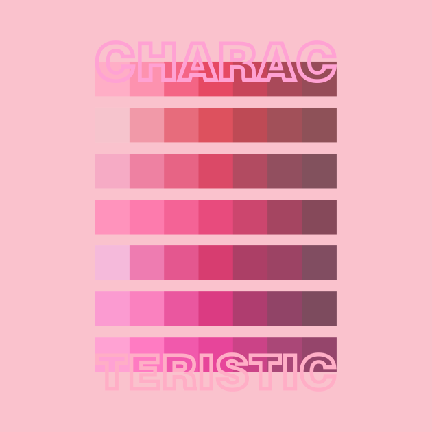 PINK TONE / CHARACTERISTIC