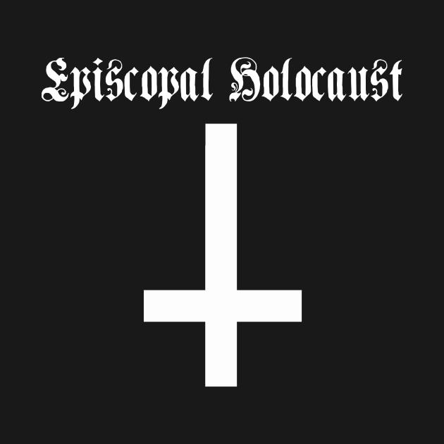Episcopal Holocaust ( Inverted Cross)