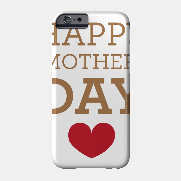 Happy Mother's Day - Best Mom Phone Case