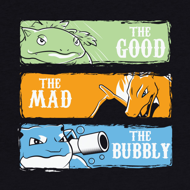The Good,The Mad,The Bubbly