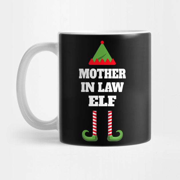Mother In Law Elf-Christmas Mother In Law Mug