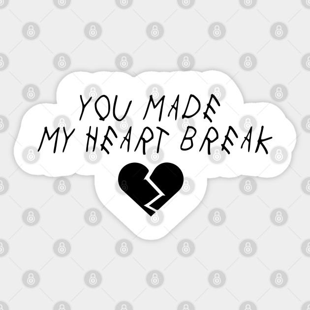 Heart Break Juice Depression Break Up Alone Girl Friend Sad Depressed Heart Sad Love Break Emo Sticker Teepublic
