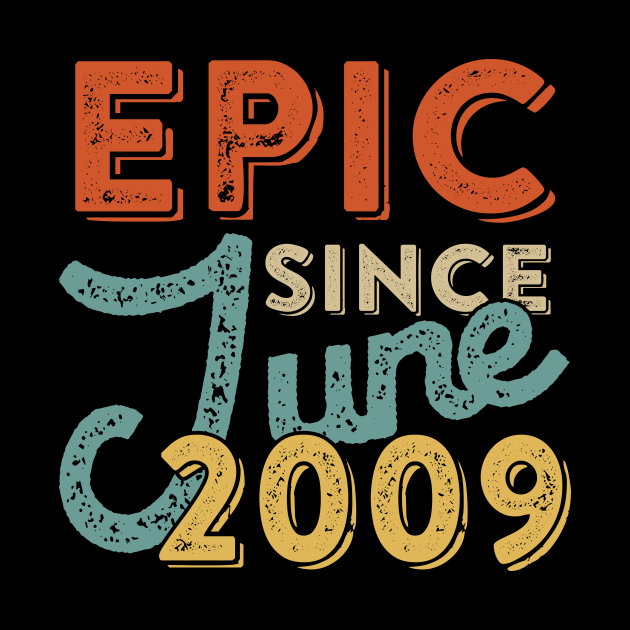 Epic Since June 2009 Vintage 12 Yrs Old Birthday Gift