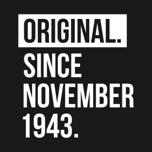 1943 November 75 Years Old Birthday T Shirt