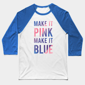 Make It Pink Make It Blue - Sleeping Beauty Quote - T-Shirt ...