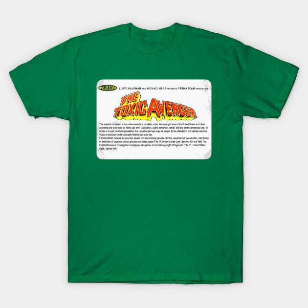321cd04867c Toxic Avenger VHS Label - Toxic Avenger - T-Shirt