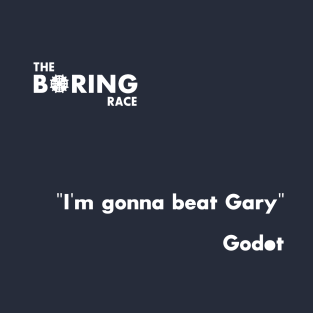 I'm gonna beat Gary t-shirts