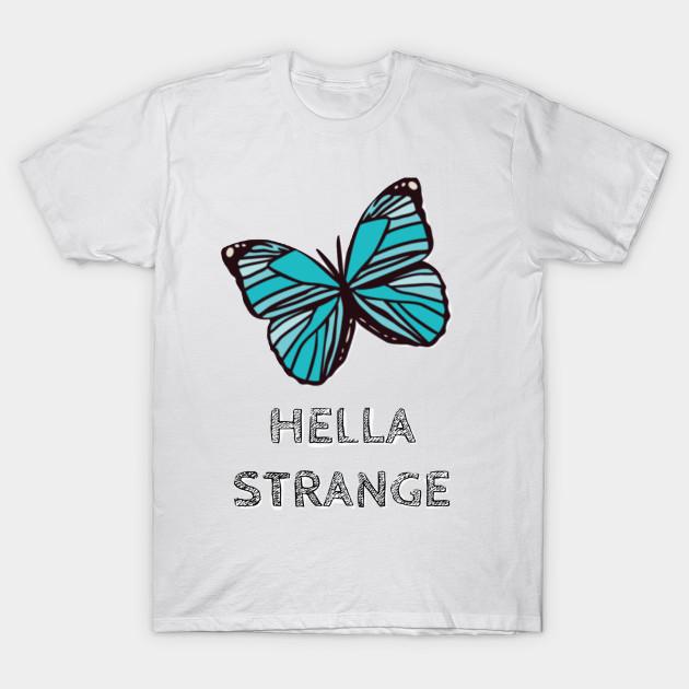 99a67bc64ca Hella Strange Butterfly - Life Is Strange - T-Shirt