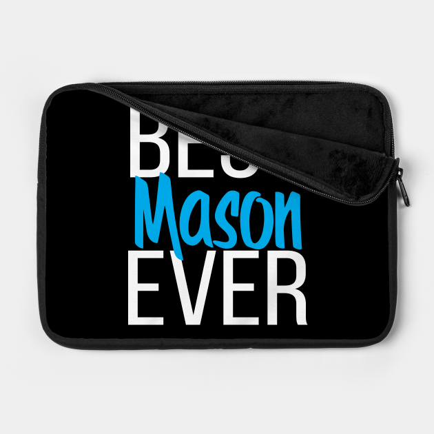 Best Mason Ever