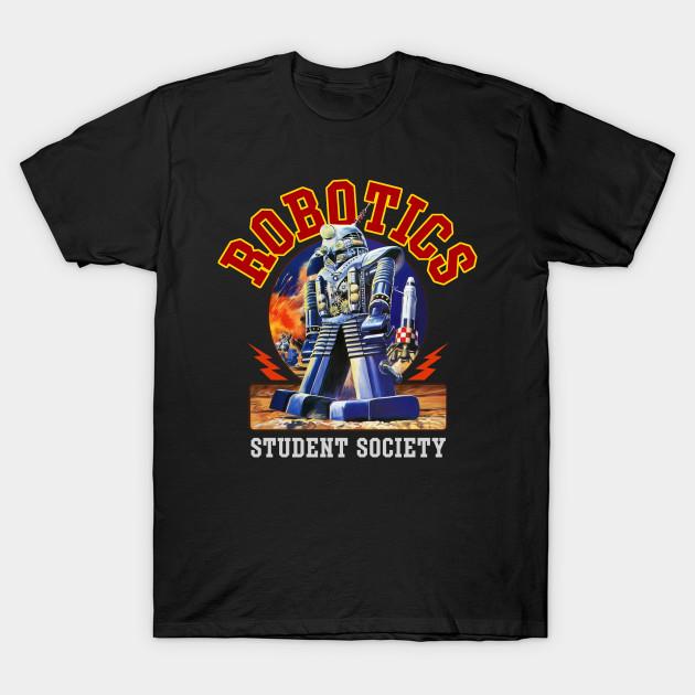 Robotics Club Robotics T Shirt Teepublic