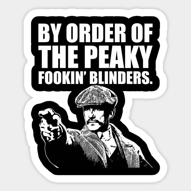 Peaky Blinders - Peaky Blinders - Sticker   TeePublic