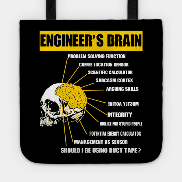 f7ffde76df ENGINEER S BRAIN FUNNY T-SHIRT - Engineers Brain - Tote