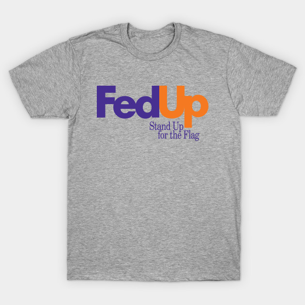 T Up ShirtTeepublic Fed Protest Football ynm0O8PvNw