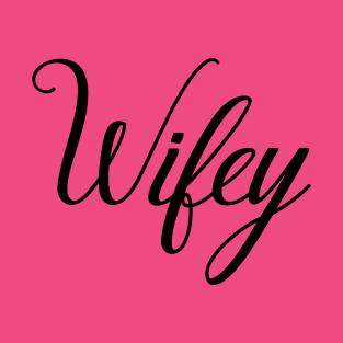 Main Tag Wife Gift Ideas T Shirt