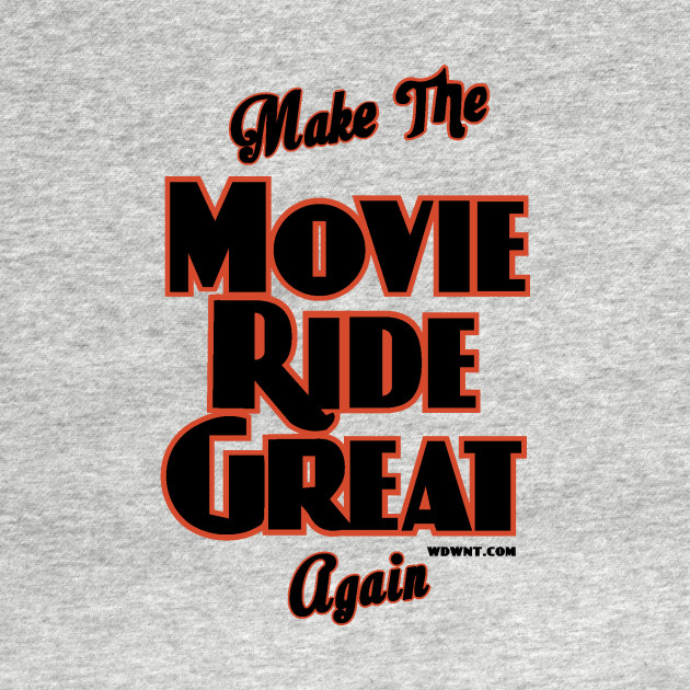 Make the Movie Ride Great again by WDWNT.com